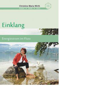 EINKLANG BAND II - Energiestrom im Fluss