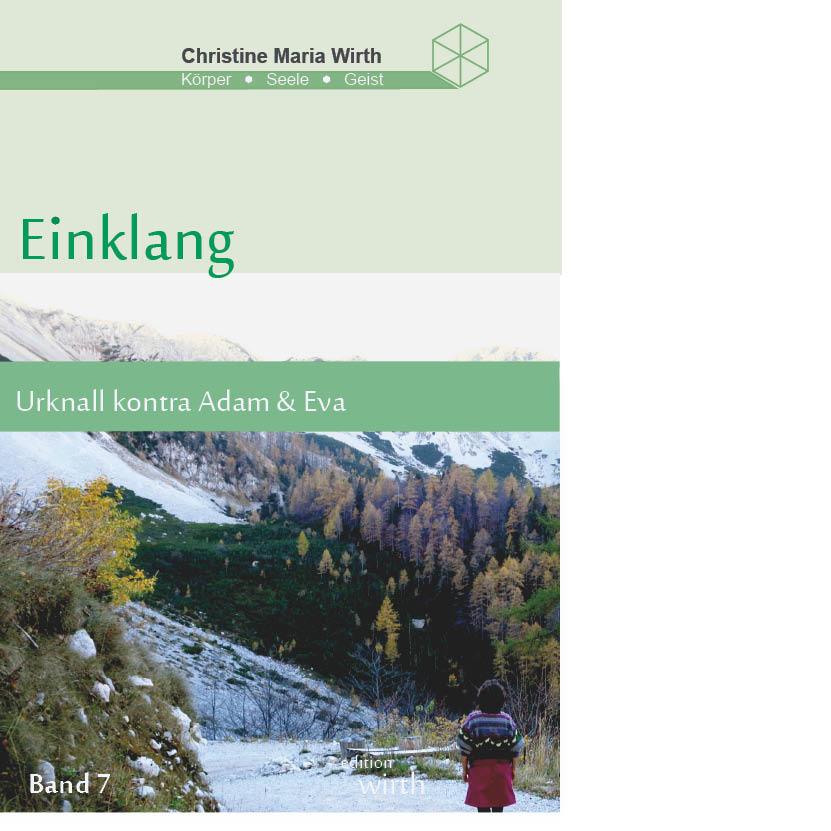 EINKLANG BAND VII - Urknall kontra Adam und Eva