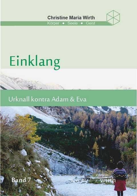 EINKLANG BAND VII - Urknall kontra Adam & Eva